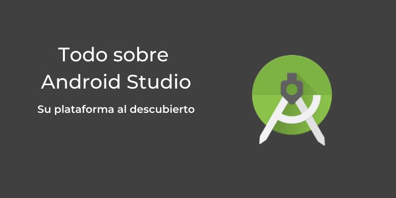 Plataforma de Android Studio