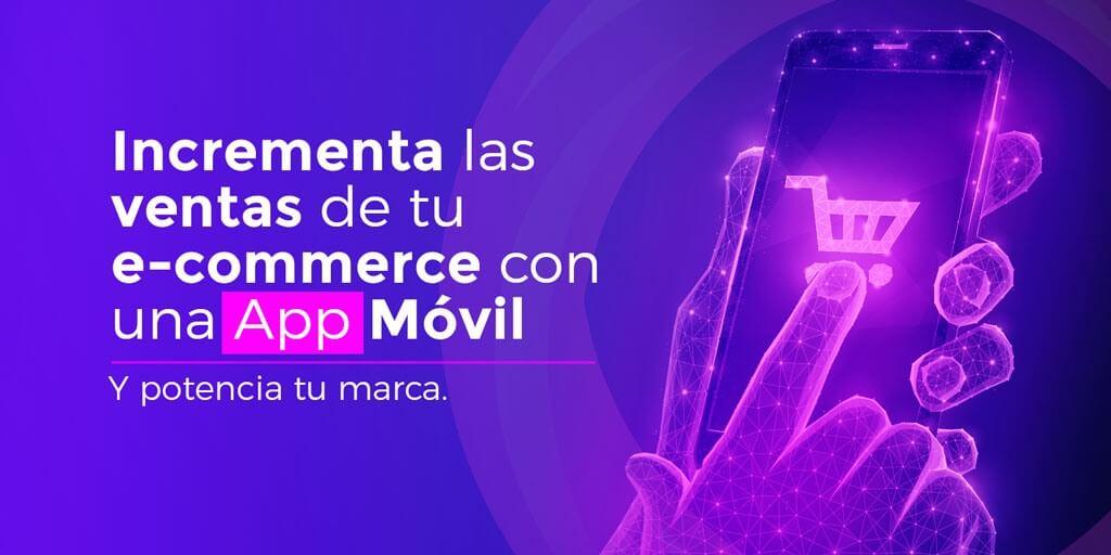 Apps para incrementar las ventas de un e-commerce