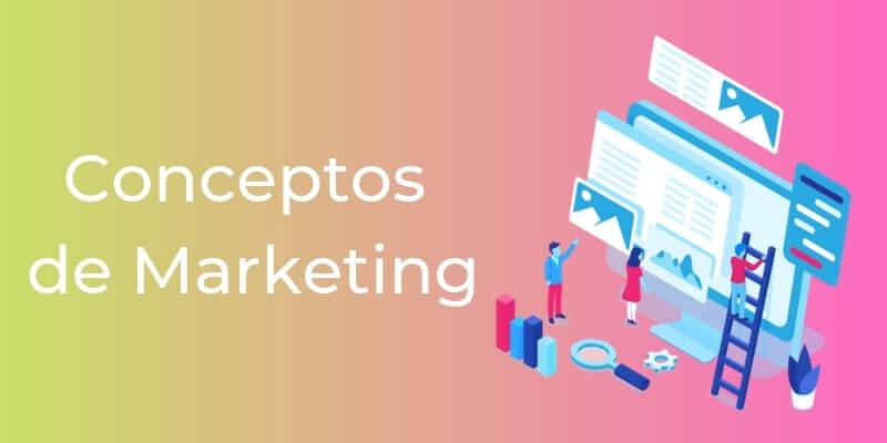 conceptos importantes marketing digital