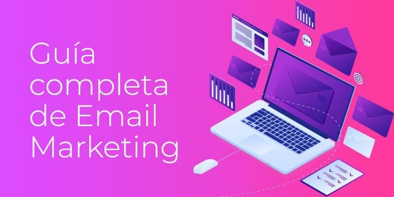 Guía Completa Email Marketing