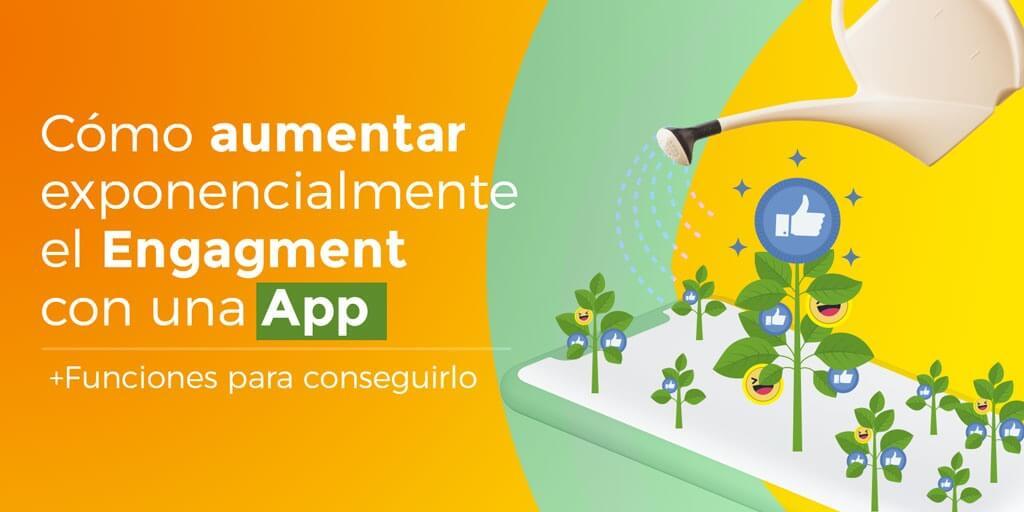 genera engagement con la app de tu negocio