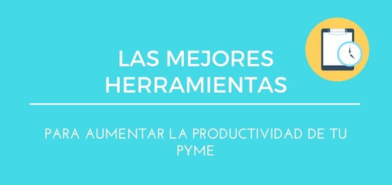 herramientas aumentar productividad pyme