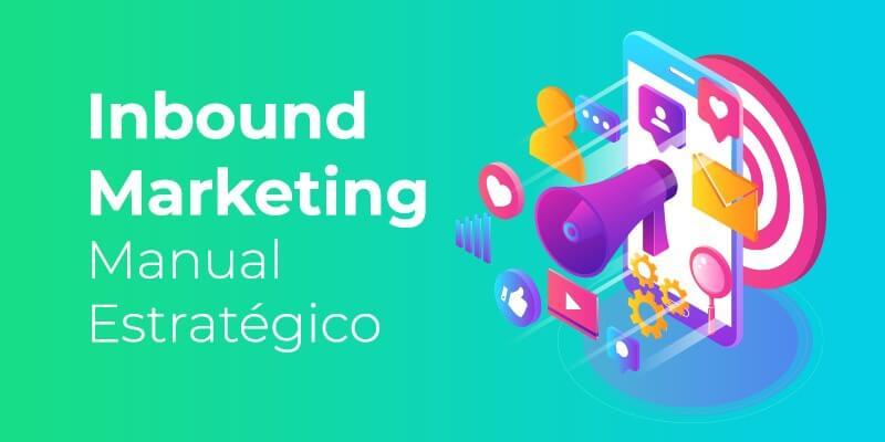 inbound marketing manual estratégico