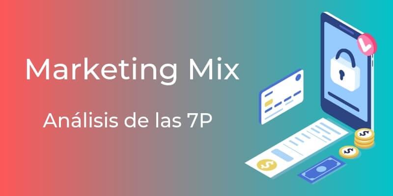 marketing mix análisis de las 7p